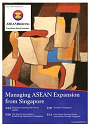 Managing ASEAN Expansion from Singapore