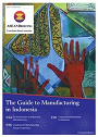 The Guide to Manufacturing in Indonesia