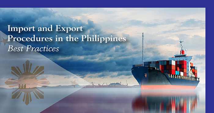 Import and Export Procedures in the Philippines – Best