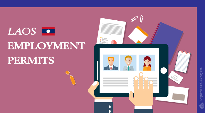 The Guide to Employment Permits for Foreign Workers in Laos - ASEAN